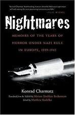 Nightmares: Memoirs of the Years of Horror Under Nazi Rule in Europe, 1939-1945