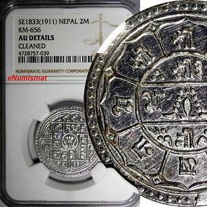 NEPAL Prithvi Bir Bikram Silver SE1833(1911) 2 Mohars NGC AU DETAILS KM# 656