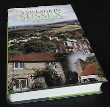 Charles Cooper: A Village in Sussex. The History of Kingston-near-Lewes. 2006
