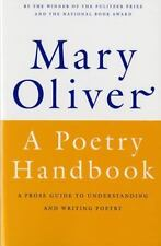A Poetry Handbook by Mary Oliver (1994, Paperback) BRAND NEW