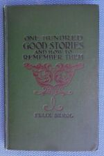 One Hundred Good Stories & How to Remember Them - Felix Berol - 1914