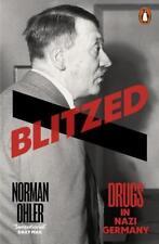 Blitzed von Norman Ohler (2017, Taschenbuch) 17B