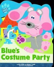 Blue's Costume Party (Blues Clues) by Wilder, Alice; Smith, Michael T.