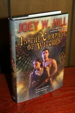 In The Company Of Witches by Joey W. Hill EXCLUSIVE HARDCOVER! OOP!