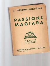 passione magiara -j.berend miklosine - senza sovracopertina- sottocosto 7 euro
