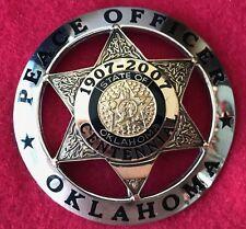 Obsolete Oklahoma Peace Officer Centennial Commemorative Badge