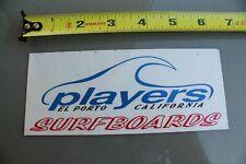 PLAYERS Surfboards El Porto Manhattan Beach Cali V11 Vintage Surfing STICKER