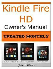 NEW Kindle Fire  HD Owner?s Manual: Discover the Secrets of  Your Tablet