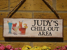 PERSONALISED OUTDOOR GARDEN SIGN CHILL OUT AREA SIGN OWN NAME MADE TO ORDER SIGN