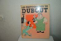 LIVRE  LES PHOTOGRAPHE DE DUBOUT EDITION HOEBEKE 1986