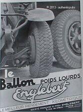 PUBLICITE PNEU ENGLEBERT LE BALLON POIDS LOURDS CAMION DE 1932 FRENCH AD CAR PUB