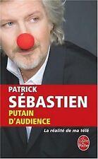 Putain d'audience : La réalité de ma télé de Sebast...   Livre   état acceptable