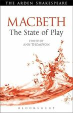 Macbeth: The State of Play (Arden Shakespeare the State of Play) . 9781408159828