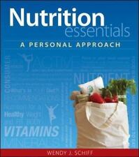 Nutrition Essentials : A Personal Approach by Wendy J. Schiff (2014, Paperback)