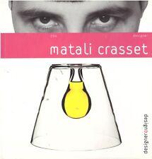 MATALI CRASSET Design et designer 006 + PARIS POSTER GUIDE
