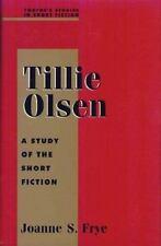 Studies in Short Fiction Series: Tillie Olsen (Twayne's Studies in Sho-ExLibrary