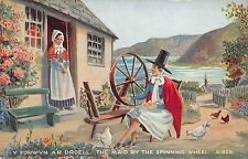 BR65679 the maid by the spinning wheel  postcard  wales types folklore costumes