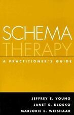 Schema Therapy A practitioner's guide