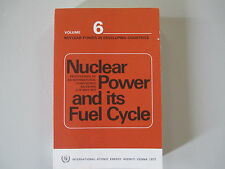 NUCLEAR POWER AND ITS FUEL CYCLE-VOLUME 6-IN DEVELOPING COUNTRIES-RARE PAPERBACK