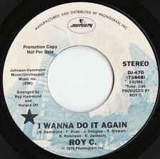 Roy C. ORIG US Promo 45 I wanna do it again NM '76 Mercury DJ470 Soul