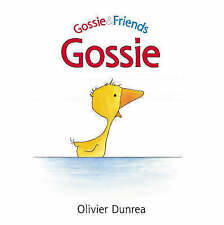 """AS NEW"" Gossie (Gossie & Friends), Dunrea, Olivier, Book"