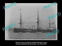 OLD POSTCARD SIZE PHOTO OF RUSSIAN NAVY WARSHIP DIMITRI DONSKOI 1893 NEW YORK
