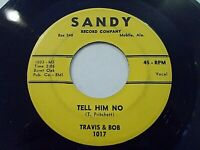 Travis & Bob Tell Him No / We're Too Young 45 1959 Sandy Vinyl Record
