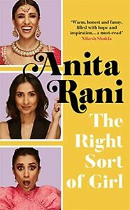 The Right Sort of Girl: The Sunday Times Bestseller by Rani, Anita Book The