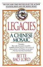 Legacies : A Chinese Mosaic by Bette Bao Lord (1991, BRAND NEW Paperback)