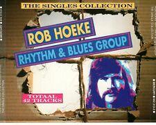 CD ROB HOEKE RHYTHM & BLUES GROUPthe singles collection2CD EX+HOLLAN  (A3145)
