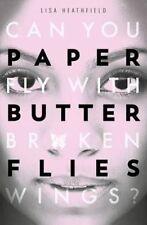 Paper Butterflies, Heathfield, Lisa, 9781405275392 paperback