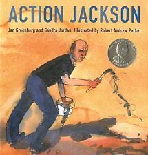 Action Jackson: By Greenberg, Jan, Jordan, Sandra