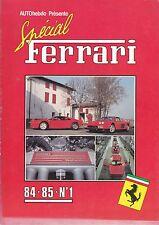 SPECIAL FERRARI Nº 1 84»85 FUORI DI SERIE AUTOHEBDO Nº1