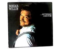 ...Not The Man I Used To Be LP (Boxcar Willie - 1983) SPLP 002 (ID:15423)