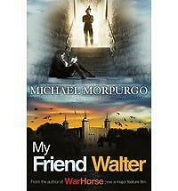 'My Friend Walter' Paperback Book by Michael Morpurgo *Free UK P+P*