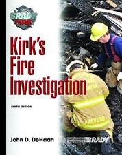Kirk's Fire Investigation by John D. DeHaan and Gerald A. Haynes (2006,...