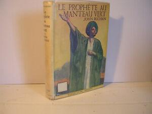 EDITION NELSON: Le prophète au manteau vert de John BUCHAN avec jaquette.