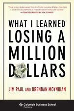 Columbia Business School Publishing: What I Learned Losing a Million Dollars...
