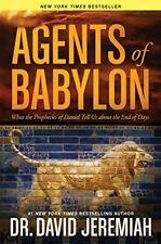 Agents of Babylon: What the Prophecies of Daniel T
