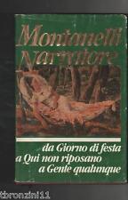 DA GIORNO DI FESTA A QUI NON RIPOSANO A GENTE QUALUNQUE - I.MONTANELLI - 1989
