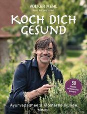 Koch dich gesund von Volker Mehl