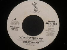 "Bobby Bland ""Come Fly With Me"" 45 SIngle WHITE LABEL PROMO Mono/Stereo"