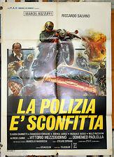 manifesto 2F film LA POLIZIA E' SCONFITTA Marcel Bozzuffi 1977