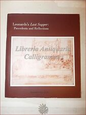 ARTE - LEONARDO'S LAST SUPPER Precedents and Reflections 1983 Catalogo Illustr.