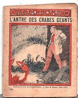 Collection d'Aventures n°301. L'Antre des Crabes Géants par José MOSELLI.