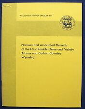 New listing Usgs Platinum etc At New Rambler Mine, Wyoming Vintage 1968 Report With Bonus!