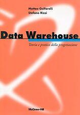 Matteo Golfarelli - Stefano Rizzi = DATA WAREHOUSE