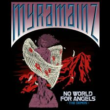 MYRAMAINZ - No World for Angels - The Demos (NEW*US 80?s POWER/THRASH*POWERMAD)
