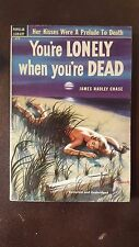 "James Hadley Chase, ""You're Lonely When You're Dead,"" 1951 Pop Lib 378, NF, 1st"
