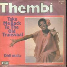 """7"""" Thembi/Take Me Back To The Old Transvaal (D)"""